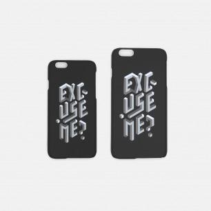 EXCUSE ME 手机壳-黑色   【多种尺寸】