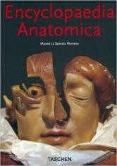 """Encyclopedia Anatomica"" by Monika von Düring, Marta Poggesi"