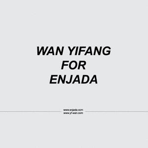 WAN YIFANG FOR ENJADA