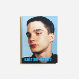 Isolated Heroes Raf Simons David Sims | LN-CC