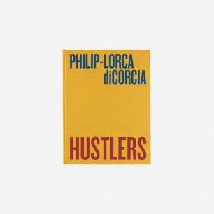 《Hustlers》Philip-Lorca diCorcia 摄影集