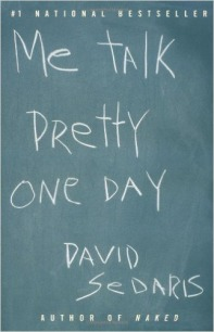 """Me Talk Pretty One Day"" by David Sedaris"