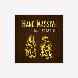 "HANG MASSIVE   "" BEATS FOR YOUR FEET """