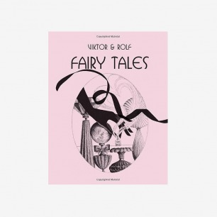 Books with Style Viktor & Rolf:Fairy Tales