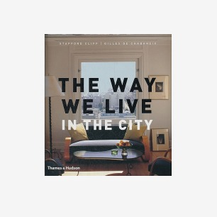 WAY WE LIVE IN THE CITY(ISBN=9780500513361)/Gilles/Thames&H-tmall.com天猫